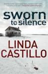 Sworn to Silence - Linda Castillo, Kathleen McInerney