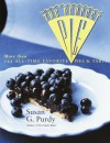 The Perfect Pie: More Than 125 All-Time Favorite Pies & Tarts - Susan G. Purdy