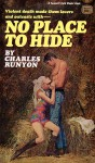 No Place To Hide - Charles W. Runyon