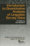 Introduction to Quantitative Analysis of Linguistic Survey Data: An Atlas by the Numbers - William A. Kretzschmar Jr., Edgar W. Schneider