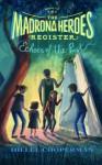 The Madrona Heroes Register: Echoes of the Past (Volume 4) - Hillel Cooperman, Caroline Hadilaksono