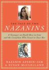 The Tale of Two Nazanins - Nazanin Afshin-Jam, Susan McClelland