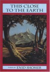 This Close to Earth - Enid Shomer