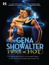 Twice as Hot (Hqn) - Gena Showalter
