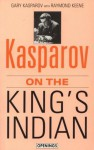 Kasparov on the King's Indian (Batsford Chess Library) - Garry Kasparov, Raymond D. Keene