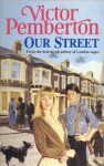 Our Street - Victor Pemberton
