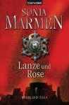 Lanze Und Rose (Highland Saga, #2) - Sonia Marmen, Barbara Röhl