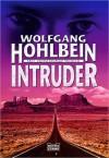 Intruder. Zweiter Tag - Wolfgang Hohlbein
