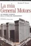 La mia General Motors. Un grande classico nella storia del management - Alfred P. Sloan Jr., Beatrice Botteon - Paola Brambilla