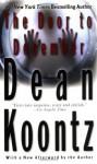 The Door to December - Signed Uncorrected Proof - Dean Koontz