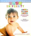 Baby University: Book & Flash Cards with Hundreds of Ideas to Stimulate Your Baby's Development - Kirsten Hall, Karine Shemel Rosenberg, MD Liza Natale