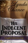 His Indecent Proposal - Lynda Chance
