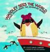 Waddley Sees the World - Upside Down Under: The Adventure Begins - Julie Davis Canter