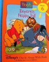 Eeyore's Happy Tail (Disney's Out & About With Pooh, Vol. 6) - Ronald Kidd