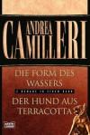 Die Form Des Wassers. Der Hund Aus Terracotta. Zwei Romane In Einem Band - Andrea Camilleri