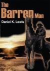 The Barren Man - Daniel Lewis