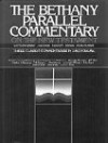 The Bethany Parallel Commentary on the New Testament: From the Condensed Editions of Matthew Henry - Matthew Henry