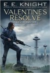 Valentine's Resolve - E.E. Knight