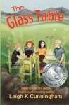 The Glass Table - Leigh K. Cunningham