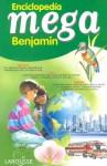 Enciclopedia Mega Benjamin - Larousse, Larousse