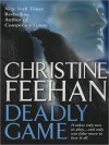 Deadly Game (Ghostwalkers, #5) - Tom Stechschulte, Christine Feehan