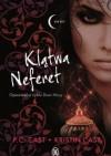 Klątwa Neferet - Kristin Cast, Phyllis Christine Cast