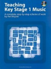 Teaching Key Stage 1 Music: A Complete, Step-By-Step Scheme of Work [With CD (Audio)] - Ann Bryant