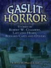Gaslit Horror: Stories by Robert W. Chambers, Lafcadio Hearn, Bernard Capes and Others - Hugh Lamb