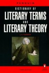 The Penguin Dictionary of Literary Terms and Literary Theory (Penguin Reference) - J.A. Cuddon