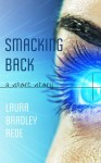 Smacking Back - Laura Bradley Rede
