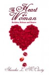 The Heart of a Woman Reclaim, Release and Renew - Shaneka L McClarty