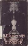 El Horror De Dunwich - H.P. Lovecraft, Aurelio Martínez Benito