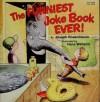 The Funniest Joke Book Ever! - Joseph Rosenbloom, Hans Wilhelm