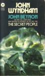 The Secret People - John Wyndham