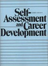 Self Assessment And Career Development - James G. Clawson, John P. Kotter