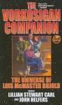 The Vorkosigan Companion - Lillian Stewart Carl, John Helfer
