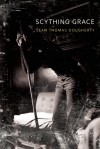 Scything Grace - Sean Thomas Dougherty