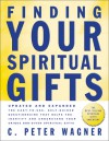 Finding Your Spiritual Gifts Questionnaire - C. Peter Wagner