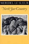 North Star Country - Meridel Le Sueur