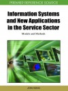 Information Systems and New Applications in the Service Sector: Models and Methods - John Wang