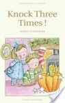 Knock Three Times! (Wordsworth Classics) - Marion St. John Webb