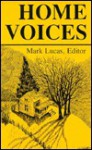 Home Voices: A Sampler of Southern Writing - Mark Lucas