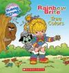 True Colors (Rainbow Brite) - Quinlan B. Lee, Jutta Langer S.L.