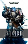 Crucible - John French