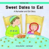 Sweet Dates to Eat - A Ramadan and Eid Story - Jonny Zucker, Jan Barger