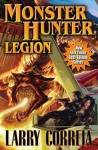 Monster Hunter Legion (MHI, #4) - Larry Correia