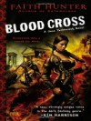 Blood Cross - Faith Hunter, Khristine Hvam