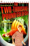 The Two-Thousand-Pound Goldfish - Betsy Byars