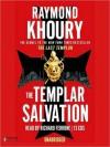The Templar Salvation - Raymond Khoury, Richard Ferrone