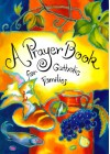 A Prayer Book for Catholic Families - Christopher Anderson, Lavonne Neff